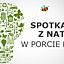 Weekendowe spotkania z naturą w Porcie Łódź