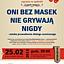 """""""Oni bez masek nie grywają nigdy"""" - Teatr Człekolada (DK Świt)"""