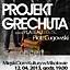 Zespół Plateau i Piotr Cugowski PROJEKT GRECHUTA