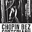 Chopin bez fortepianu