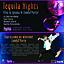 Tequila Nights Viva La Iguana & Zumba Party
