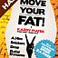 MOVE YOUR FAT - każdy piątek + free DRINK!