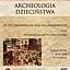 Archeologia dzieciństwa - W co i jak bawili się...