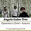 Uwaga!Talent-Angela Gaber Trio-Opowieści z Ziemi-koncert