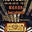 Koncert 08.06.2013 Tygmont! Insomnia i M.O.R.O.N.