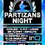 Partizans Night !