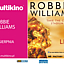 Koncert Robbiego Williamsa w Multikinie!