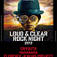 LOUD & CLEAR ROCK NIGHT