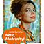 Wystawa Hello, Modernity! Julii Curyło.