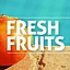 .::Fresh Fruits with Matush ::.