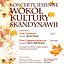 Wokół Kultury Skandynawii - koncert chórów: Cantemus z Kopenhagi oraz Collegium Musicum z Oslo