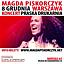 Koncert Magdy Piskorczyk w Praskiej Drukarni