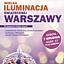 Wielka Iluminacja Świątecznej Warszawy