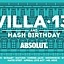 Villa 13 | ABSOLUT INSPIRATIONS | HASH B-DAY