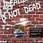 IDEALIZM IS NOT DEAD