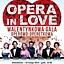 OPERA IN LOVE Walentynkowa Gala Operowo - Operetkowa