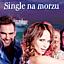 SINGLE NA MORZU! III edycja 8 marca w DNIU KOBIET!