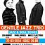 GENTLE JAZZ TRIO - koncert w Klubie PUNKT SPORNY - Poznań 22.03.2014