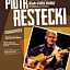 Koncert Piotra Resteckiego