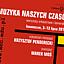 III Warsztaty Orkiestrowe i Kameralne MUZYKA NASZYCH CZASÓW