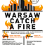 Warsaw Catch A Fire