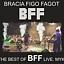 """Premiera nowej płyty """"THE BEST OF BRACIA FIGO FAGOT - LIVE. MYK!""""  zespołu BRACIA FIGO FAGOT!"""
