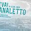 FESTIWAL  VIVA! CANALETTO  18-22 czerwca 2014