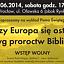 """Wykład pt.""""Czy Europa sie ostoi wg proroctw Biblii?"""""""