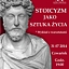 Stoicyzm jako sztuka życia