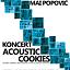 Wernisaż Mai Popović oraz koncert Acoustic Cookies