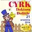 *Cyrk Doktora Dolittle* - spektakl teatralny dla dzieci