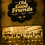 Old Good Friends - INQ Family Reunion