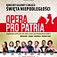 OPERA PRO PATRIA. Koncert galowy z okazji Święta Niepodległości