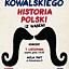 Historia Polski z wąsem - koncert Jacka Kowalskiego