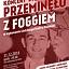 """31.12 - PRZEBOJOWY SYLWESTER - KONCERT """"PRZEMINĘŁO Z FOGGIEM"""""""