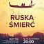 """Premiera: """"Ruska Śmierć"""" - Teatr ToTu"""