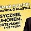 """""""Naga prawda o klasyce"""" - Waldemar Malicki klasycznie, z humorem, na fortepianie i nie tylko"""
