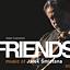 Friends- Music os Jarek Śmietana