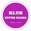 "Klub Super Mama – ""Warsztaty masażu Shantala"""