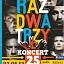 Koncert zespołu RAZ DWA TRZY już 25 stycznia w CKWZ