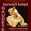 GAUDETE - KONCERT KOLĘD