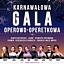 Karnawałowa Gala Operowo-Operetkowa