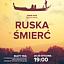 """Teatr ToTu: """"Ruska Śmierć"""""""