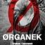 ØRGANEK (support: THE PAU)