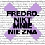 Fredro. Nikt mnie nie zna