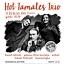 Koncert Hot Tamales Trio