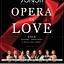 OPERA in LOVE. Gala Operowo-Operetkowa z okazji Dnia Kobiet