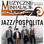 Muzyczne Inhalacje: Koncert grupy Jazzpospolita