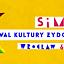 XVII Festiwal Kultury Żydowskiej SIMCHA