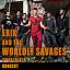 "Koncert ""ERIK AND THE WORLDLY SAVAGES"""